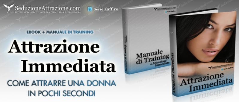 attrazione immediata + manuale di training